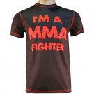 Victory Sports T-Shirt I'm a MMA Fighter